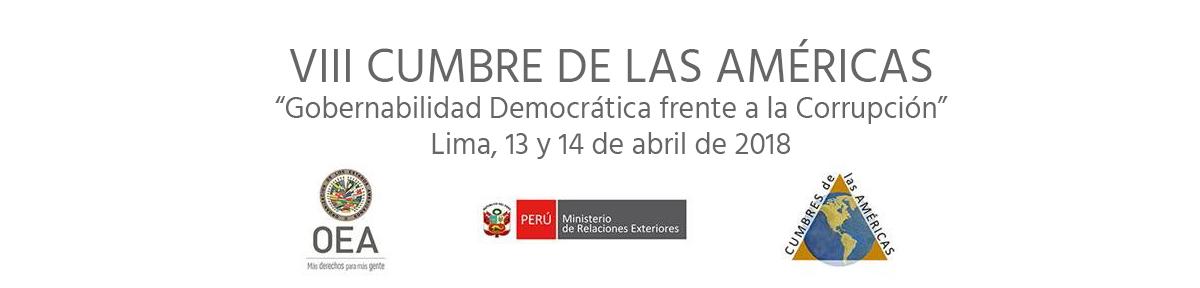 VIII Cumbre de las Americas - Peru